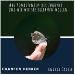 46: Kompetenzen der Zukunft und wie wir sie erlernen wollen